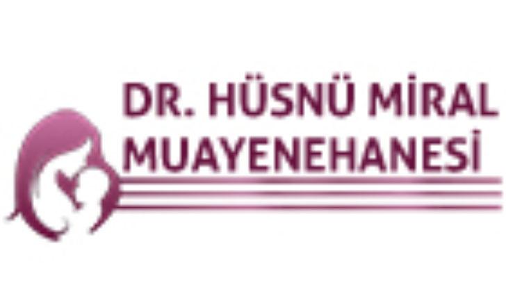 DR. HÜSNÜ MİRAL MUAYENEHANESİ